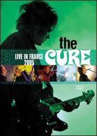 Cover The Cure - Live In France 2005 [DVD]